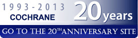 Go to the 20th anniversary of The Cochrane Collaboration site.