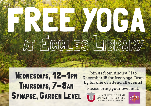 Yoga at the Eccles Library - Fall 2016