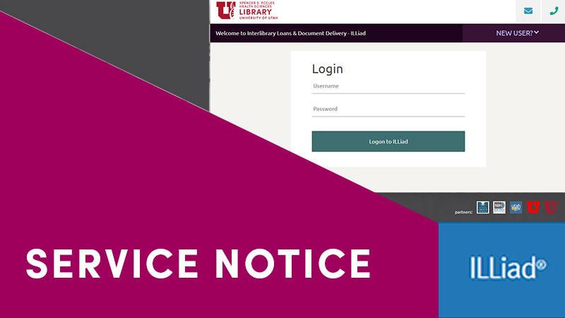 ILLiad Service Notice