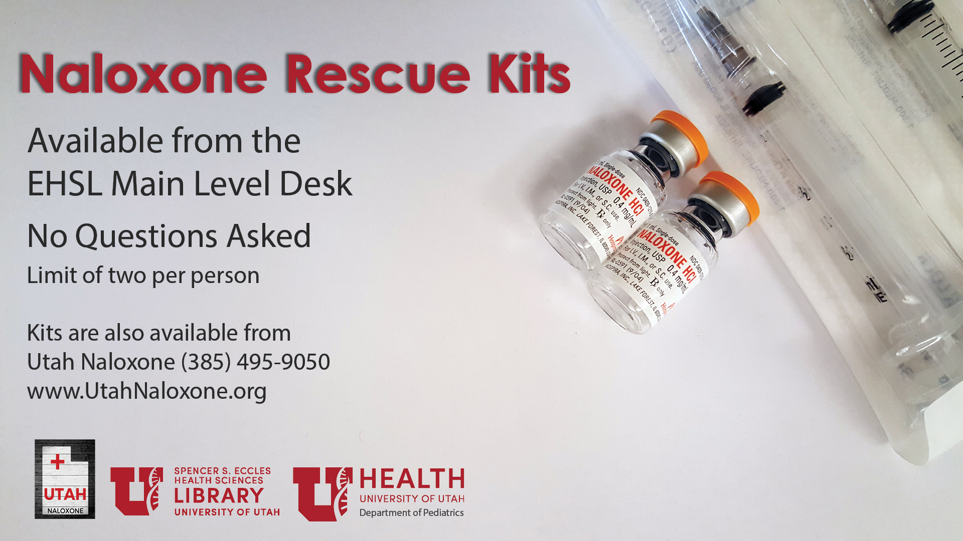 Naloxone Kits Available