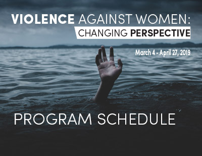 Violence Against Women: Changing Perspective. Program Schedule