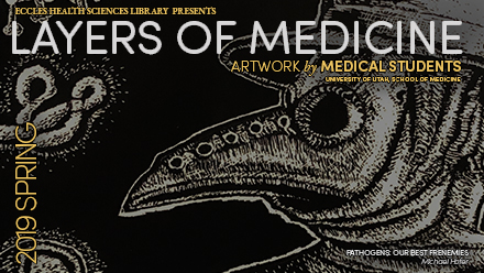 layers of medicine art exhibit spring 2019
