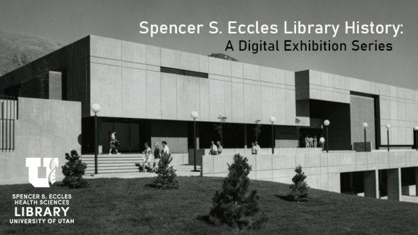 EHSL History- Digital Exhibition Series