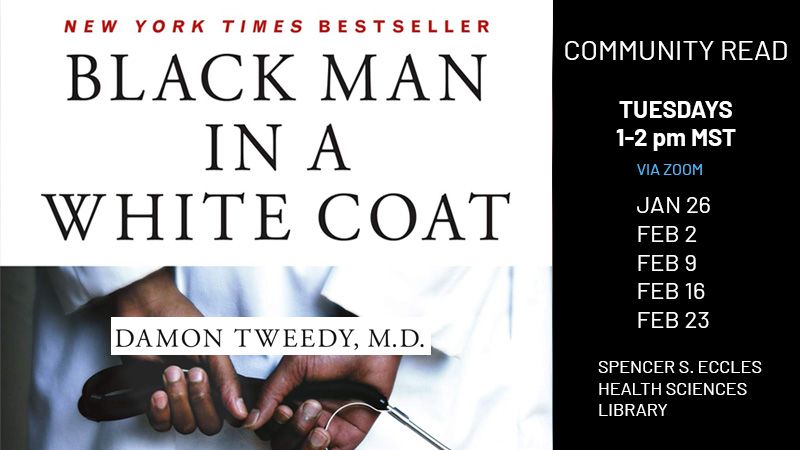 Commuinity Read - Black Man in a White Coat