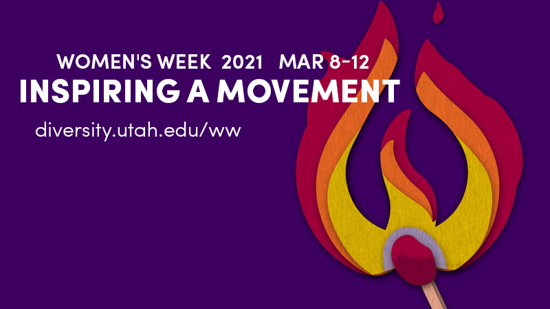 Inspiring a Movement, Women's Week 2021 Mar 8-12