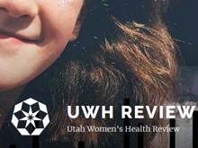 Utah Women's Health Review