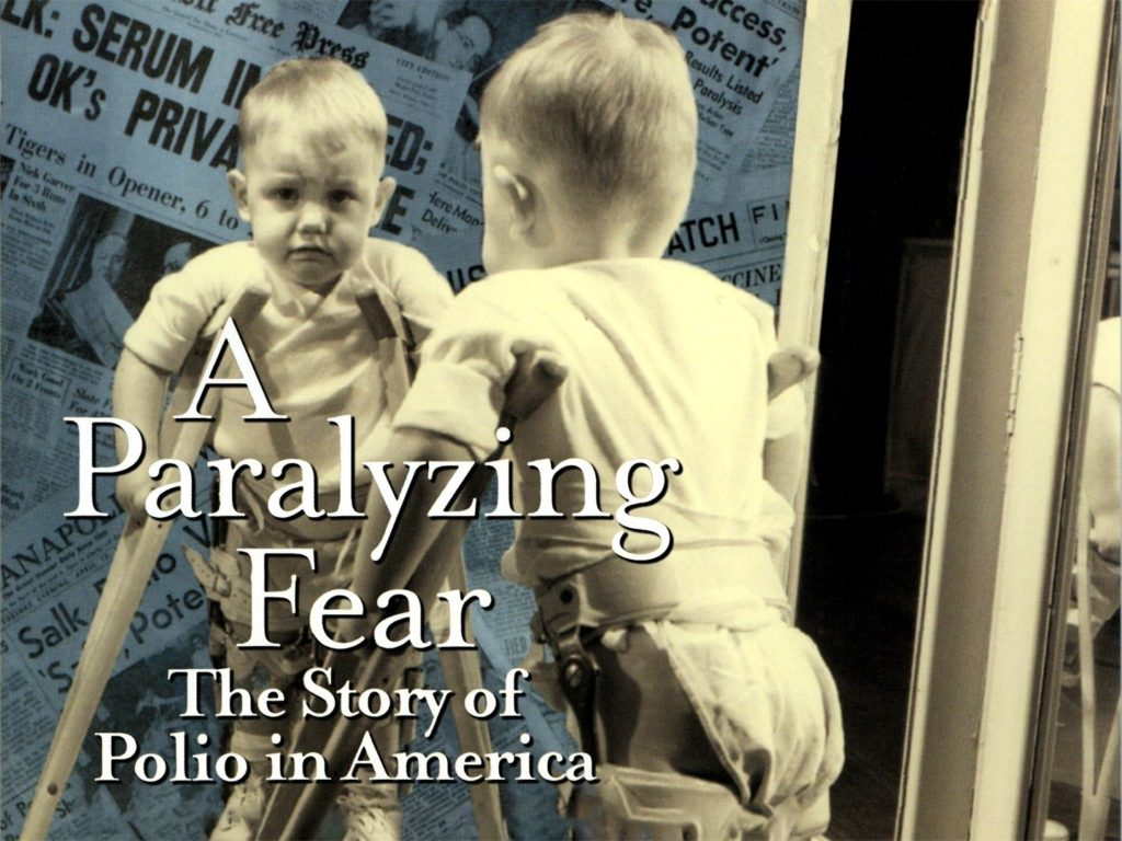 A Paralyzing Fear, The Story of Polio in America