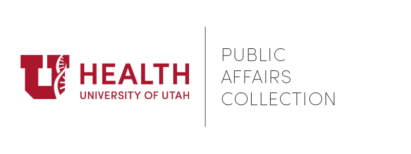 University of Utah Health Office of Public Affairs Collection