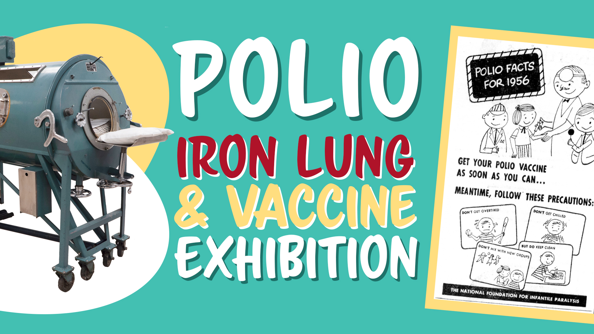 Polio: Iron Lung and Vaccine Exhibition